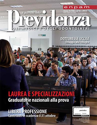 Il Giornale della Previdenza dei Medici e degli Odontoiatri n. 6/2013